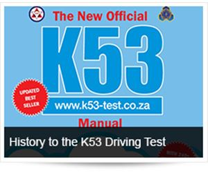 The History of the K53 Driving Test