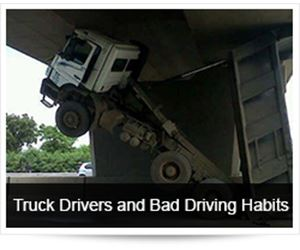 Truck Drivers and Bad Driving Habits