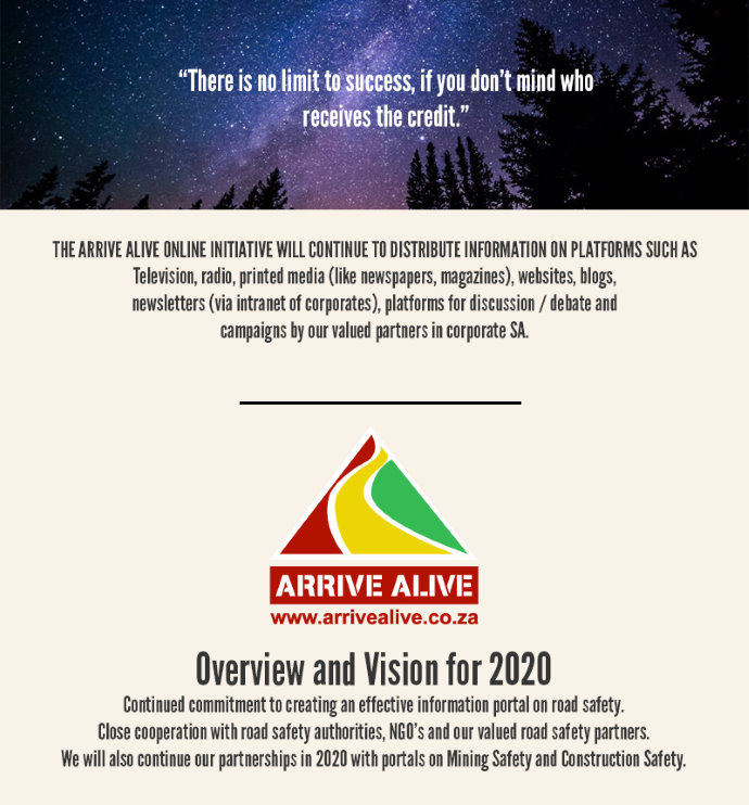 The Arrive Alive online initiative will continue to distribute information on platforms such as television, readio, printed media