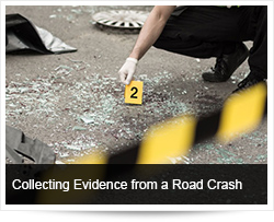 Collecting Evidence from the Scene of a Road Crash