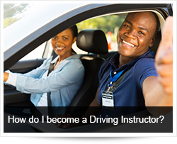 How do I become a Driving Instructor?