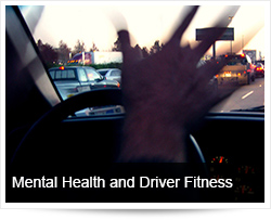 Mental Health and Driver Fitness
