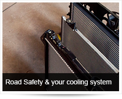 Road Safety and your cooling system
