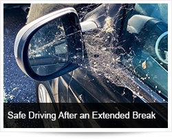 Safe Driving After an Extended Break from Driving
