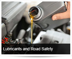 Lubricants and Road Safety