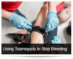 Using Tourniquets to Stop Sever Bleeding