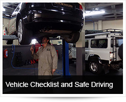 Vehicle Checklist, Roadworthiness and Safe Driving