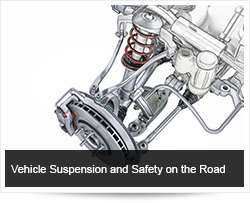 Vehicle Suspension and Safety on the Road