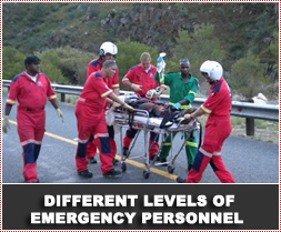 Different levels of emergency personnel