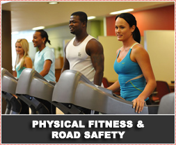 Physical Fitness for Safe Driving / Road Safety
