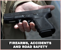 Firearms, Accidents and Road Safety