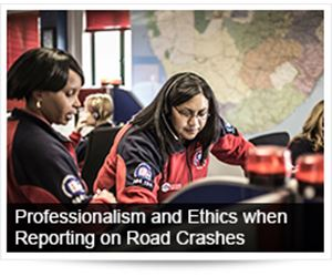 Professionalism and ethics in reporting from the scene of a road crash