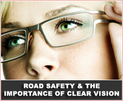 Road Safety And The Importance Of Clear Vision
