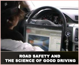 Road Safety and the science of good driving