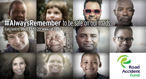 Road Accident Fund Always remember to be safe on our roads
